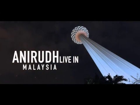 Anirudh Live in Malaysia 2016 | Official Aftermovie