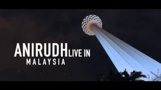 Download Hindi Video Songs - Anirudh Live in Malaysia 2016 | Official Aftermovie