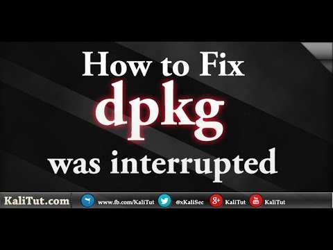 Fix dpkg was interrupted you must manually
