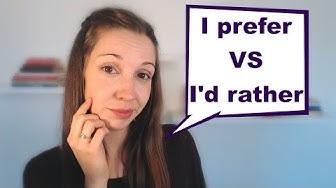 I'd Rather VS I Prefer: English Vocabulary Lesson