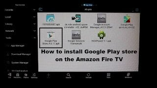 How to install Google Play store on the Amazon Fire TV