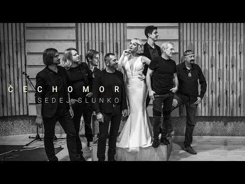 ČECHOMOR - Sedej slunko (Oficiální Audio)