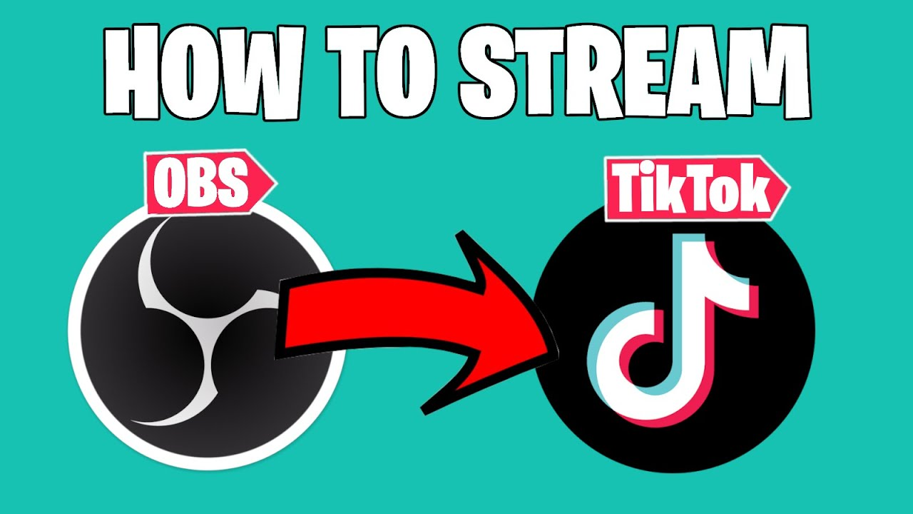 How To Stream To Tiktok From Your Pc Easy And Free 2021 Guide Youtube