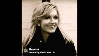 Harriet - Grown Up Christmas List