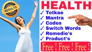 [100% RESULTS] | 😲Paid Remedies at FREE | HEALTH - Totke, Codes, Mantra, Affirmations, Switch words