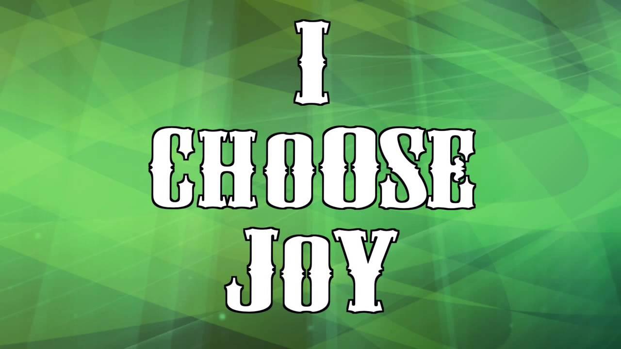 I Choose Joy-Lyric Video