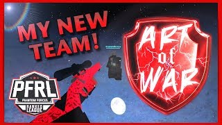 I Made A New Competitive PF Team! (Art of War) - Roblox: Phantom Forces