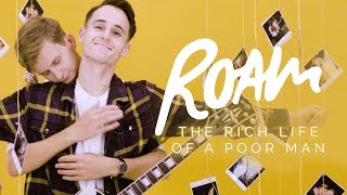 Смотреть клип Roam - The Rich Life Of A Poor Man