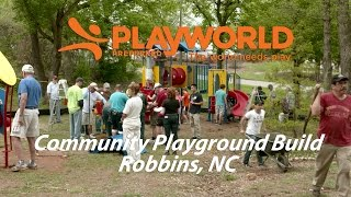 Commercial Playground Equipment Community Build Robbins, Nc