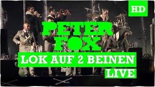 Peter Fox - Lok auf zwei Beinen (Li...