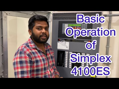 How to operate simplex 4100ES Addressable Fire Alarm Panel