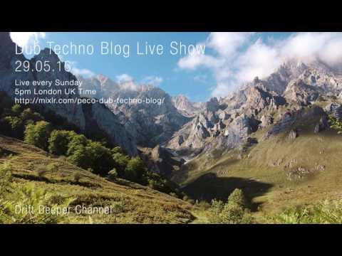 Dub Techno Blog Show 080 - 29.05.2016