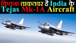 Everything You Need To Know About HAL Tejas Mk-1A Light Combat Aircraft