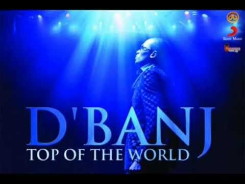 D'Banj - Top of the World (2012)