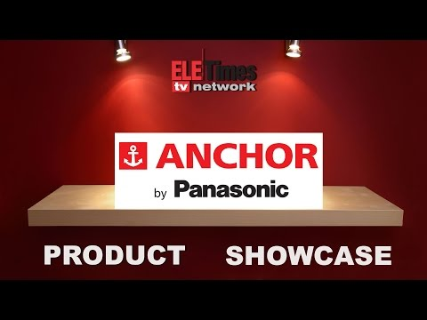 Anchor Displays Variety Range Of Products In ELECRAMA 2016