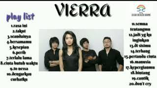 VIERRA - Lagu Pilihan Terbaik Vierra [ Full Album ] Populer Lagu Indonesia Tahun 2000an