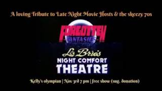 Forgotten Fantasies Live: Night Comfort Theater