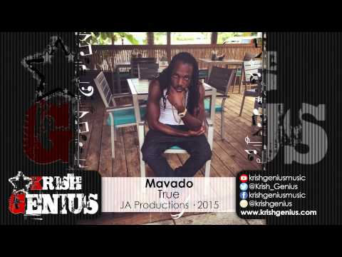 Mavado - True [Life Support Riddim] July 2015