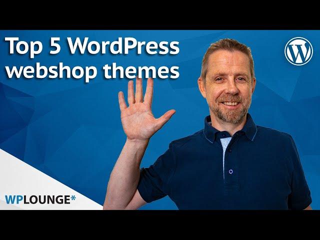 De 5 beste WooCommerce WordPress themes van 2021