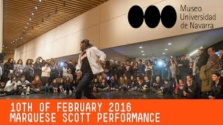 Marquese Scott performs at Museo Universidad de Navarra. Trndsttr  and Hello.