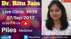 पाइल्स का इलाज |Homeopathic Medicine For Piles and Fistula |Dr.Ritu's Live Clinic #039(Doctor Live)
