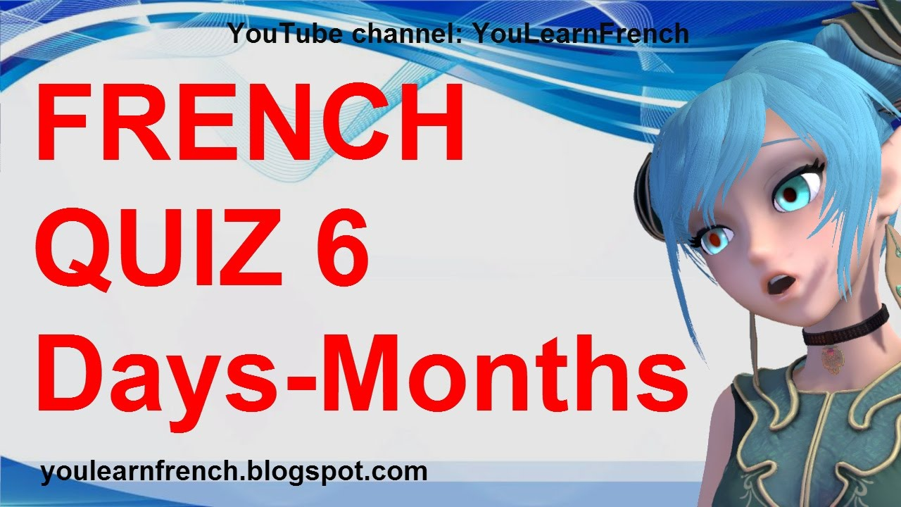 French Quiz 6 Test French Days Of The Week Months Of The Year