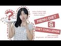 MENU DIET & DIET CHALLENGE !!!