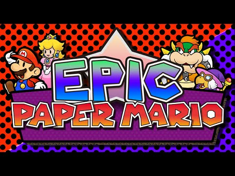 epic-paper-mario-(official-trailer-#1)