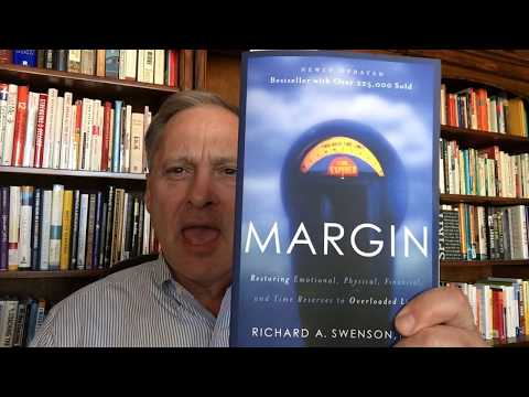 Review of the book Margin by Richard A. Swenson, M.D.