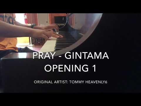 Pray - Gintama OP 1