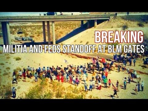 BREAKING: Militia and Feds Standoff at BLM Gates