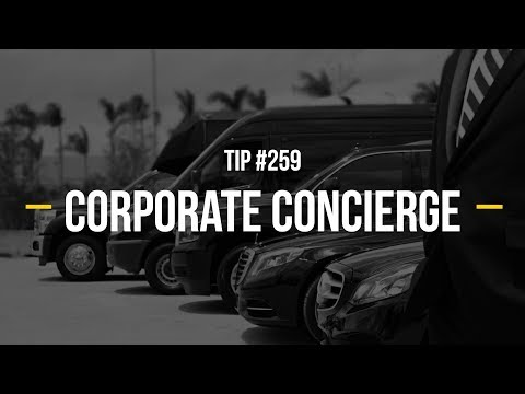Corporate Transportation - Tip #259 | Corporate Concierge