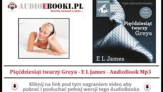 50 TWARZY GREYA - AudioBook Mp3 (Pięćdziesiąt Twarzy Greya) Zwiastun (fragment) Książki Audio.