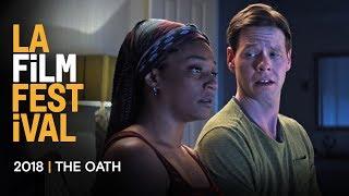THE OATH trailer | 2018 LA Film Festival - Sept 20-28