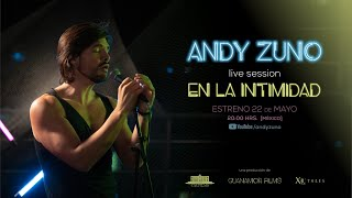 ANDY ZUNO LIVE SESSION EN LA INTIMIDAD YouTube Videos