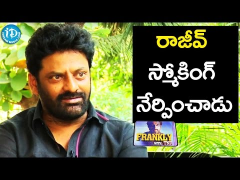 I Learnt Smoking From Rajiv Kanakala -...