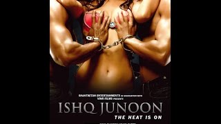 Ishq Junoon Official Trailer | Ishq Junoon Official Teaser | Ishq Junoon First Look