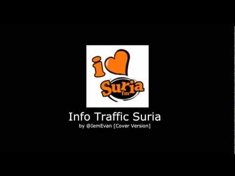 Info Traffic SuriaFM [Cover Version] Travel Video