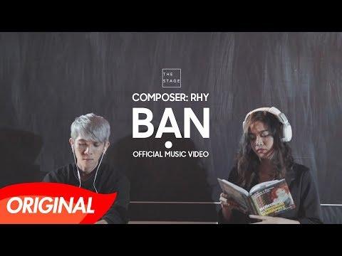 Rhy - Bạn [Official Music Video] #bancailon