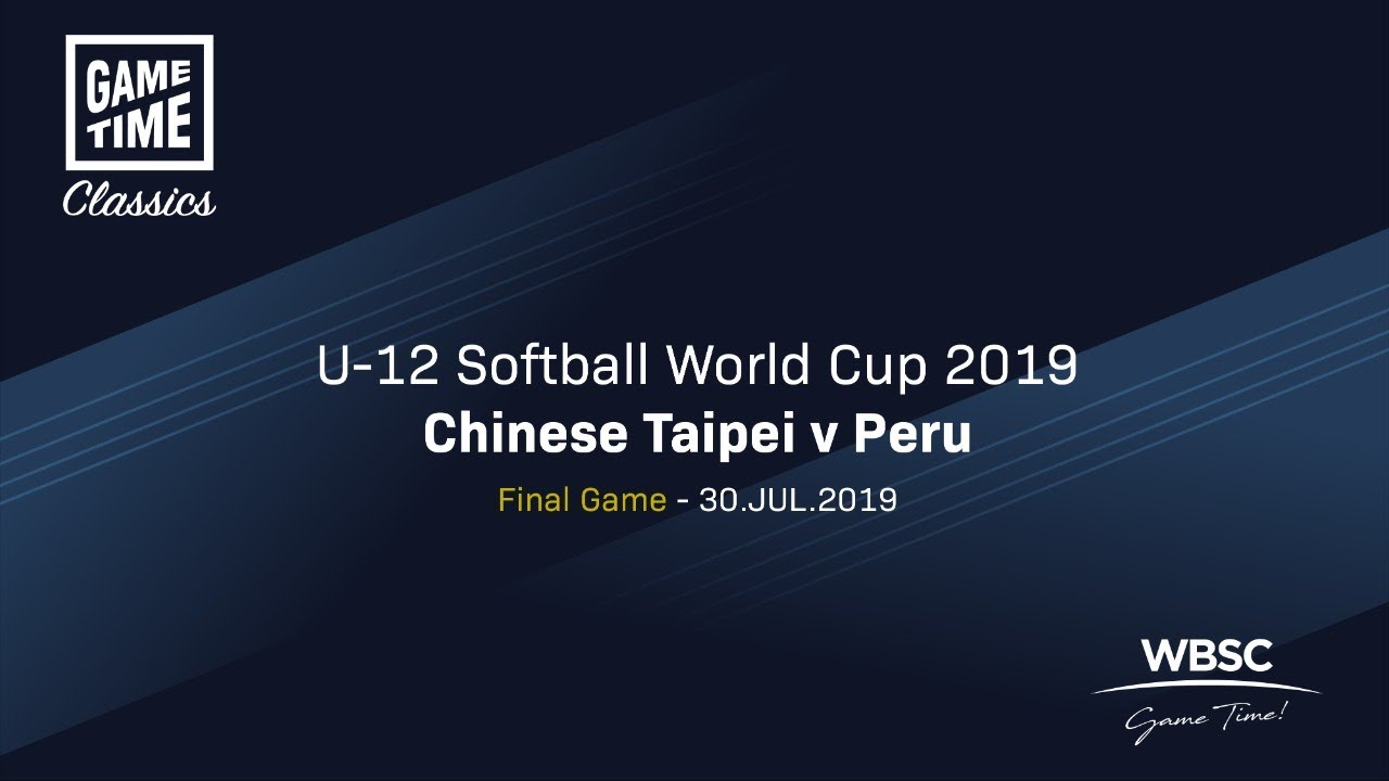 Chinese Taipei v Peru - The Final - U-12 Softball World Cup 2019