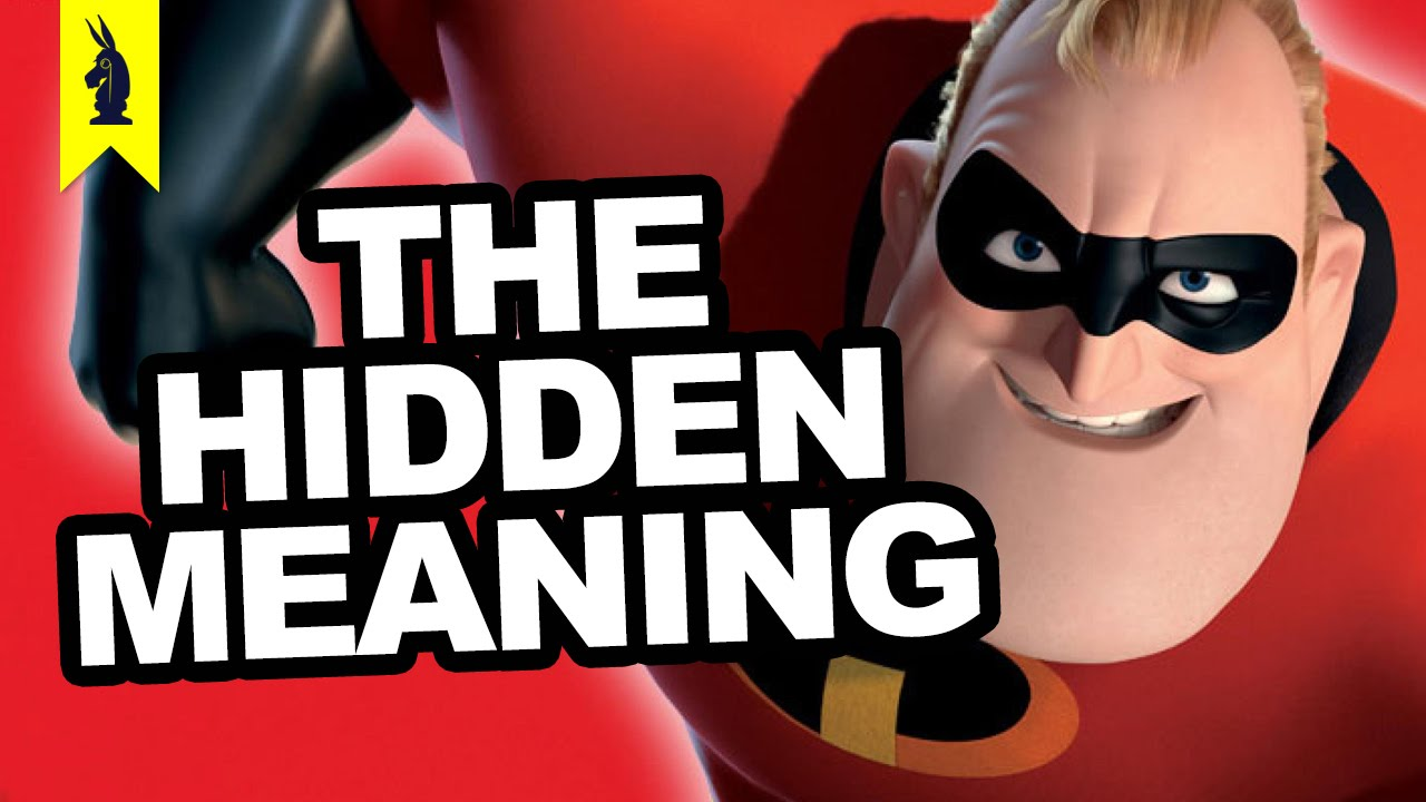 Hidden Meaning in The Incredibles  Earthling Cinema