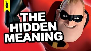 Hidden Meaning in The Incredibles - Earthling Cinema