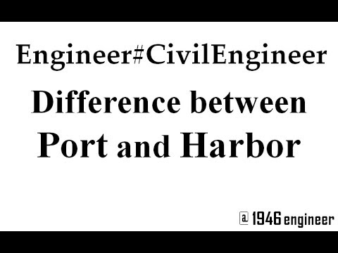 Difference between Ports and Harbors