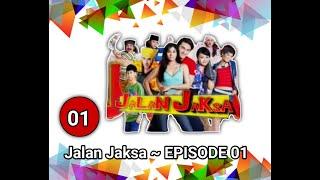 JALAN JAKSA EPS 01