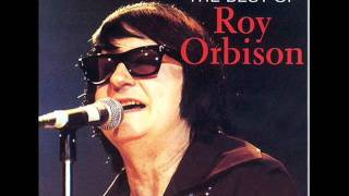 Roy Orbison - unchained melody_
