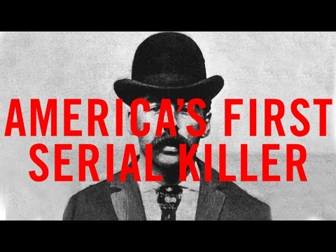 America's First Serial Killer | The Worlds Fair Murder Castle