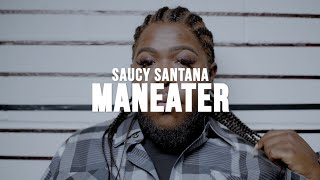 Saucy Santana - Maneater [Official Viral Video] - Cleo