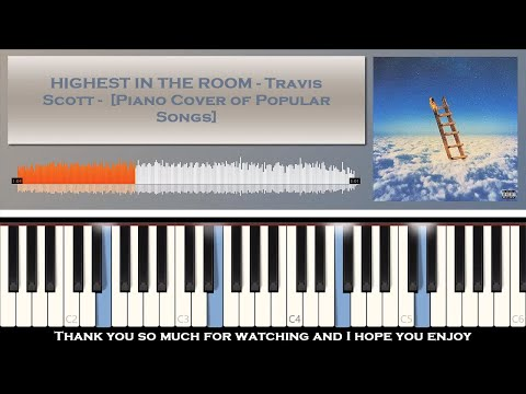 highest-in-the-room---travis-scott---[piano-cover-of-popular-songs]