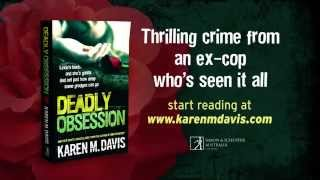 Deadly Obsession - thrilling crime from an ex-cop who