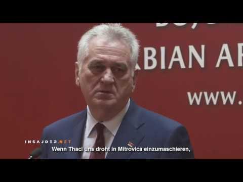 Präsident Nikolic: Serbien ist bereit seine Armee in den Kosovo zu entsenden! (Deutsche Untertitel)